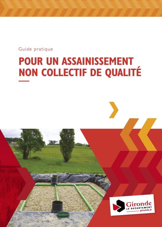 2016 Guide pratique pour un Assainis sement Non Collectif de qualité e1476434331379
