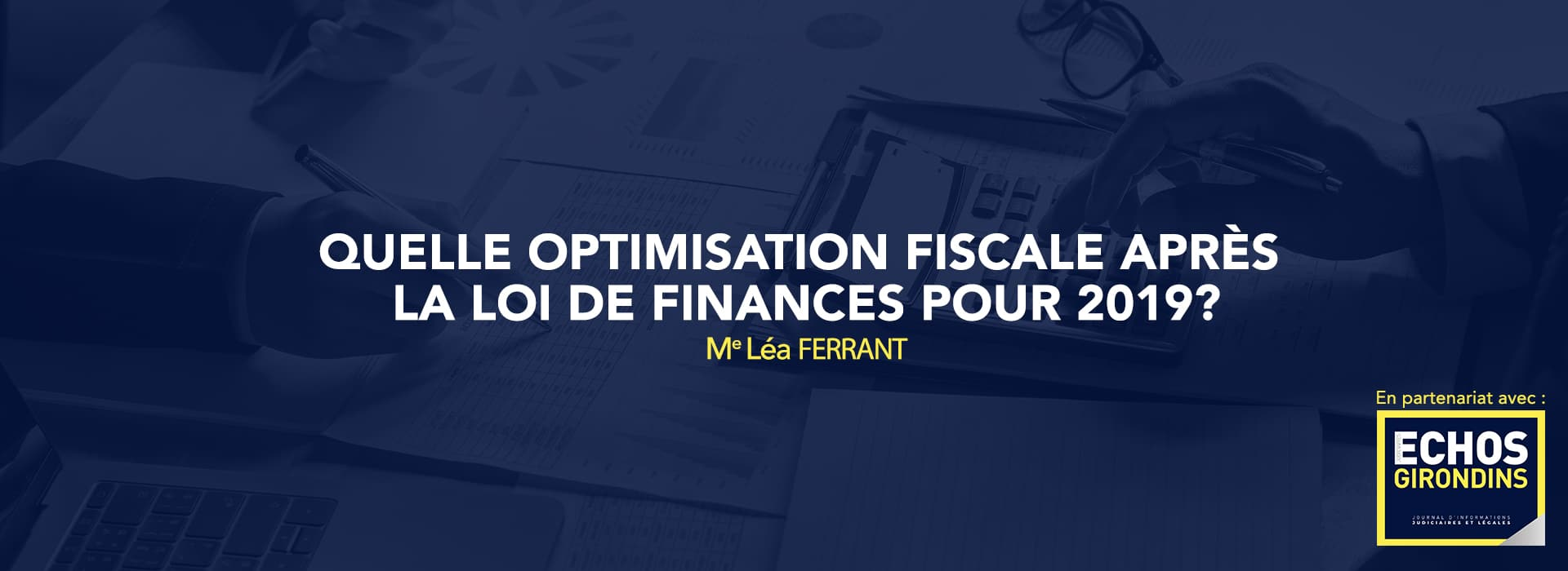 Template article ECHOS optimisation fiscale